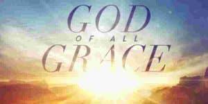 god of all grace