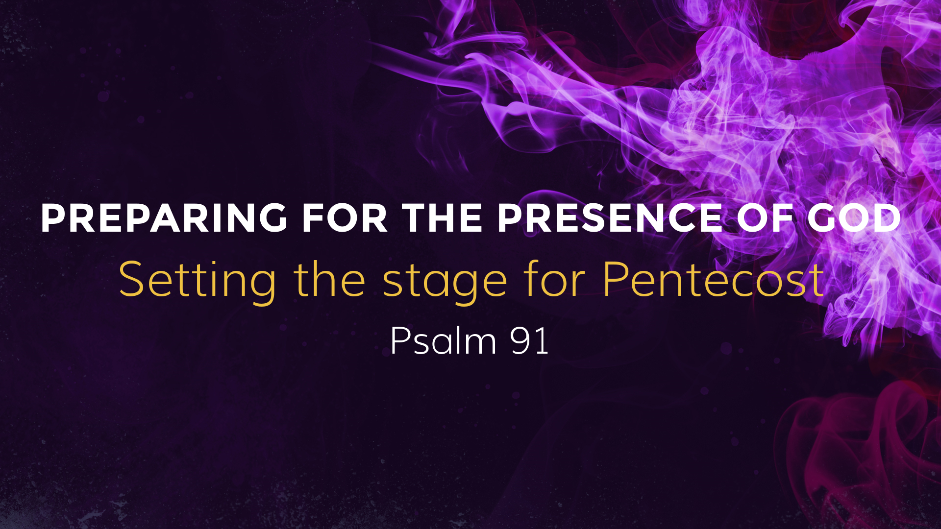 Preparing for the presence of God