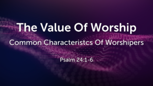 Common Characteristics Of Worshipers