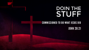 commissioned to do what Jesus did
