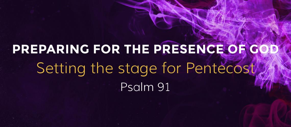 Preparing for the presence of God