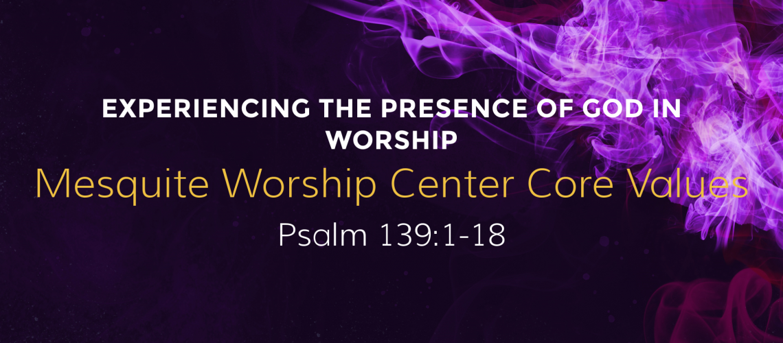 Experiencing The Presence Of God In Worship