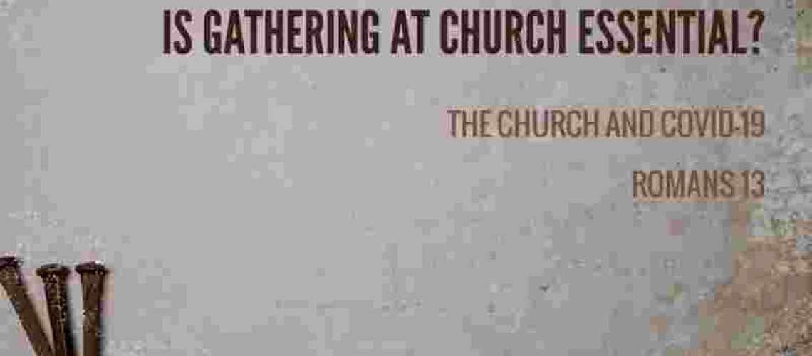 Is gathering at church essential
