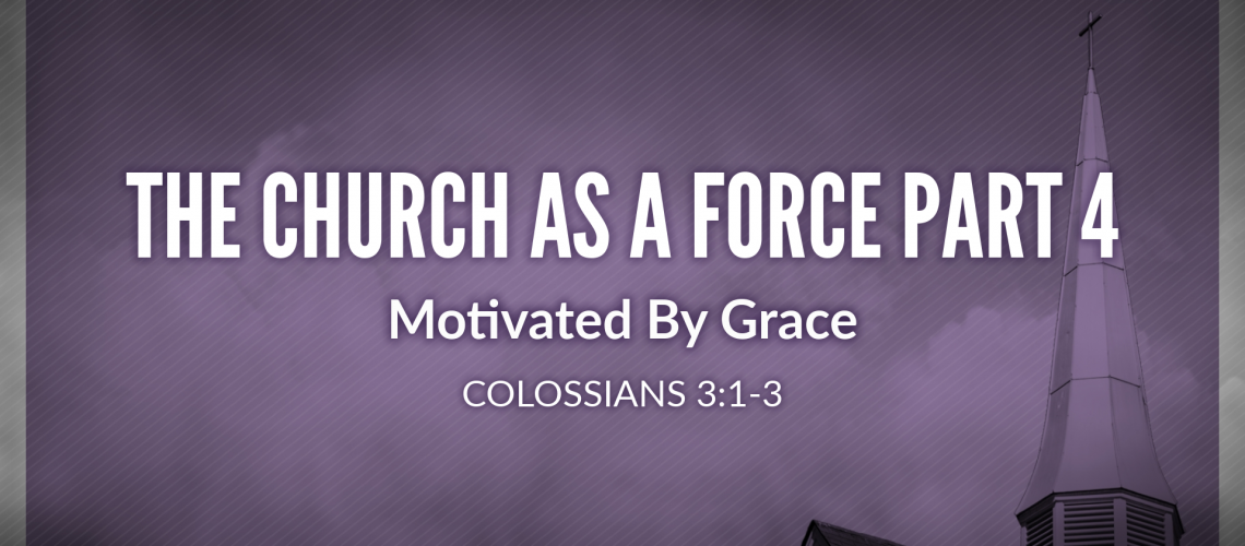 Motivated By Grace