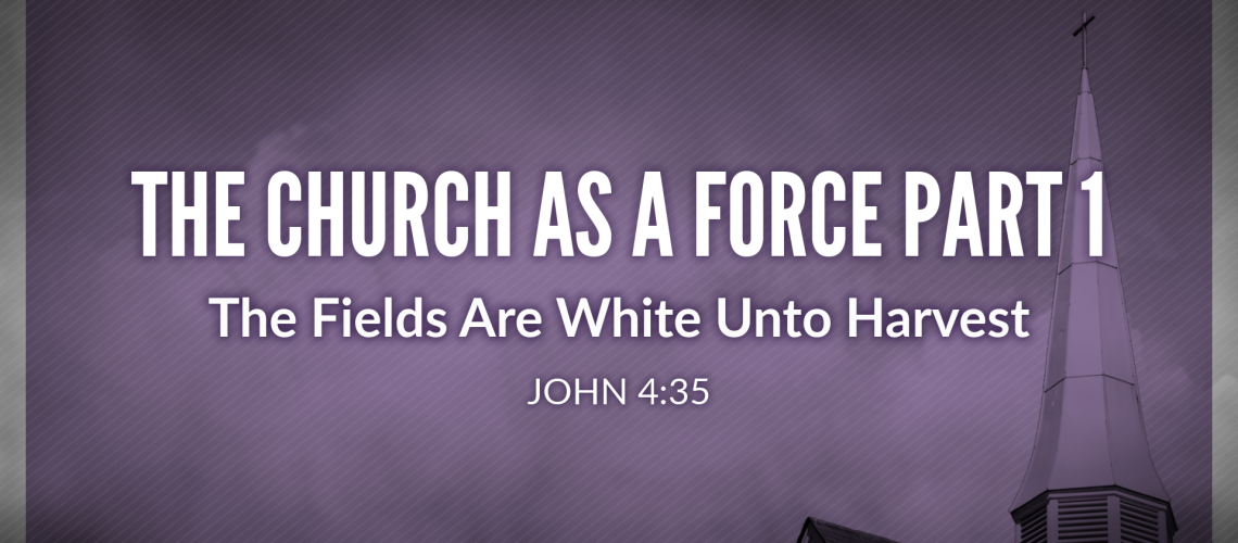 the church as a force